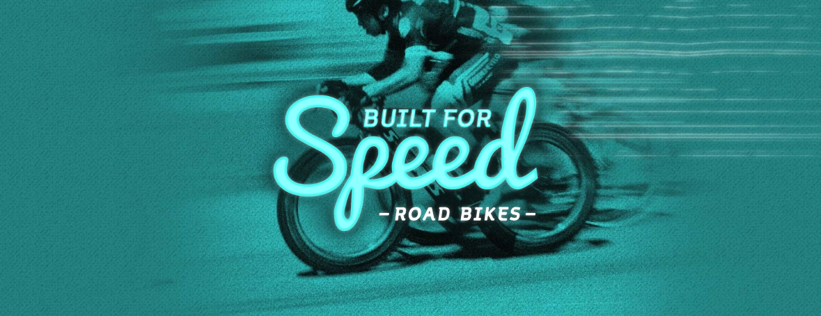 Road bikes built for speed