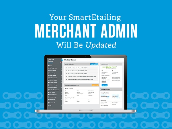 Your SmartEtailing Merchant Admin Will be Updated Tomorrow!
